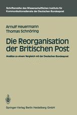 Die Reorganisation der Britischen Post