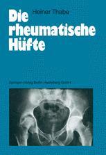 Die rheumatische Hüfte