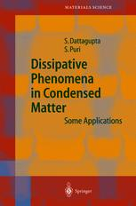 Dissipative Phenomena in Condensed Matter