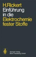 Einführung in die Elektrochemie fester Stoffe