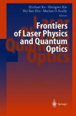 Frontiers of Laser Physics and Quantum Optics