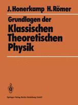 Grundlagen der Klassischen Theoretischen Physik