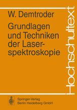 Grundlagen und Techniken der Laserspektroskopie