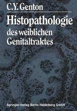 Histopathologie des weiblichen Genitaltraktes