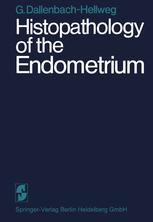 Histopathology of the Endometrium