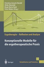 Konzeptionelle Modelle für die ergotherapeutische Praxis