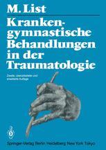 Krankengymnastische Behandlungen in der Traumatologie