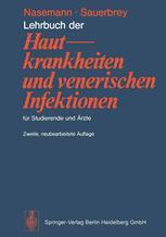 Lehrbuch der Hautkrankheiten und venerischen Infektionen für Studierende und Ärzte