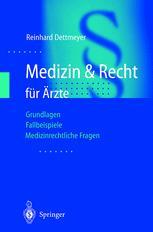 Medizin & Recht für Ärzte