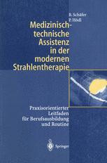 Medizinisch-technische Assistenz in der modernen Strahlentherapie