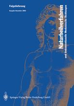 Naturheilverfahren und Unkonventionelle Medizinische Richtungen. Grundlagen, Methoden, Nachweissituationen
