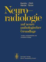 Neuroradiologie auf neuropathologischer Grundlage