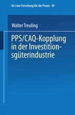 PPS / CAQ-Kopplung in der Investitionsgüterindustrie
