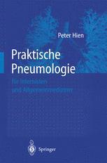 Praktische Pneumologie für Internisten und Allgemeinmediziner