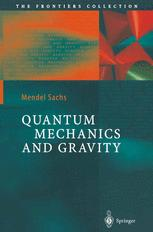 Quantum Mechanics and Gravity