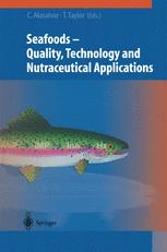 Seafoods — Quality, Technology and Nutraceutical Applications