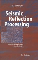 Seismic Reflection Processing