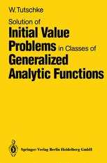 Solution of Initial Value Problems in Classes of Generalized Analytic Functions