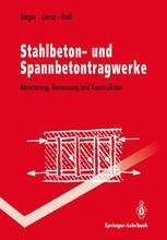 Stahlbeton- und Spannbetontragwerke
