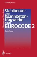 Stahlbeton- und Spannbetontragwerke nach Eurocode 2