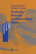 Stochastic Numerics for Mathematical Physics