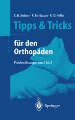Tipps und Tricks für den Orthopäden