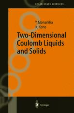 Two-Dimensional Coulomb Liquids and Solids