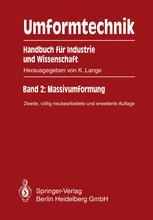 Umformtechnik Handbuch für Industrie und Wissenschaft