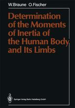 Determination of the Moments of Inertia of the Human Body and Its Limbs