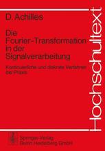 Die Fourier-Transformation in der Signalverarbeitung