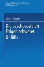 Die psychosozialen Folgen schwerer Unfälle