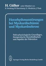 Herzrhythmusstörungen bei Myokardischämie und Myokardnekrose