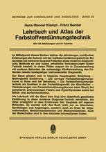 Lehrbuch und Atlas der Farbstoffverdünnungstechnik