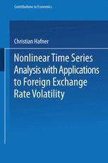 Nonlinear Time Series Analysis with Applications to Foreign Exchange Rate Volatility