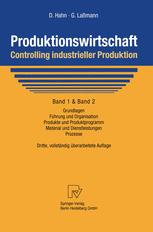 Produktionswirtschaft — Controlling industrieller Produktion