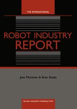 The International Robot Industry Report