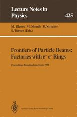 Frontiers of Particle Beams: Factories with e+ e- Rings