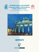 Books of Abstracts of the 16th World Congress of the International Association for Child and Adolescent Psychiatry and Allied Professions (IACAPAP)