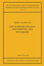 Die Mathematischen Hilfsmittel des Physikers