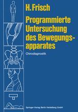 Programmierte Untersuchung des Bewegungsapparates