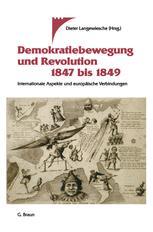 Demokratiebewegung und Revolution 1847 bis 1849