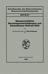 Wasserrechtliche Berufungsentscheidungen und Erkenntnisse 1949 bis 1952
