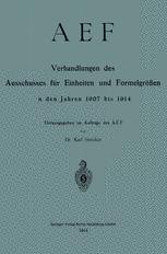 AEF Verhandlungen des Ausschusses für Einheiten und Formelgrößen in den Jahren 1907 bis 1914