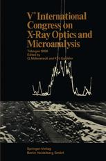 Vth International Congress on X-Ray Optics and Microanalysis / V. Internationaler Kongreß für Röntgenoptik und Mikroanalyse / Ve Congrès International sur l'Optique des Rayons X et la Microanalyse