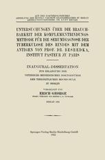 Untersuchungen über die Brauchbarkeit der Komplementbindungsmethode für die Serumdiagnose der Tuberkulose des Rindes mit dem Antigen von Prof. Dr. Besredka, Institut Pasteur zu Paris
