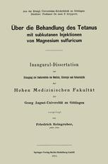 Über die Behandlung des Tetanus mit subkutanen Injektionen von Magnesium sulfuricum