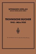 Technische Bücher 1945 — März 1950