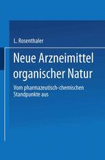 Neue Arzneimittel organischer Natur.