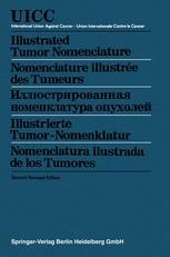 Illustrated Tumor Nomenclature / Nomenclature illustrée des Tumeurs / Иллюстрированная номенклатура опухолей / Illustrierte Tumor-Nomenklatur / Nomenclatura ilustrada de los Tumores