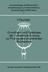 Grundlagen und Ergebnisse der Venendruckmessung zur Prüfung des zirkulierenden Blutvolumens